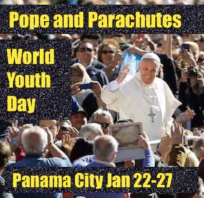 World Youth Day with the Pope, Jan 2-27, 2019 (41 Parachutes)